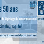 Mars Bleu – Mois du dépistage – Du cancer du côlon